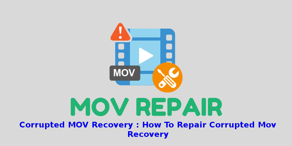 corrupted mov recovery