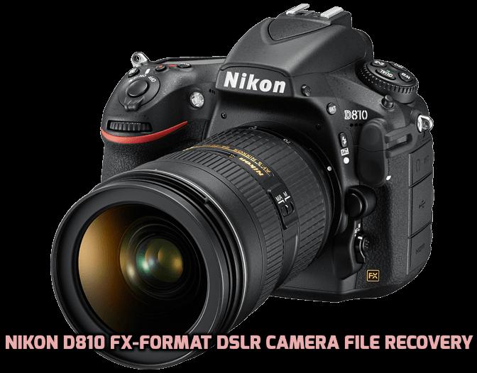 Nikon D810 FX-Format DSLR camera file recovery