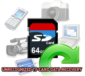 unrecognized TF card data recovery