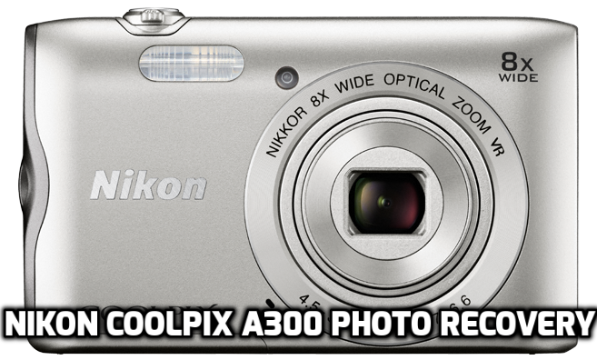 Nikon COOLPIX A300 photo recovery
