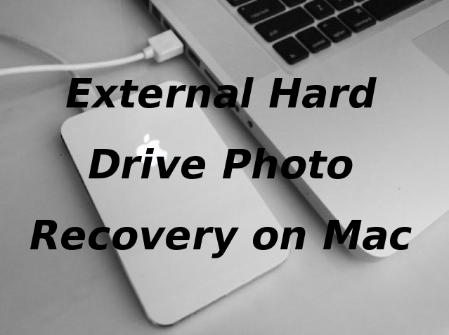 external hard drive photo recovery on Mac