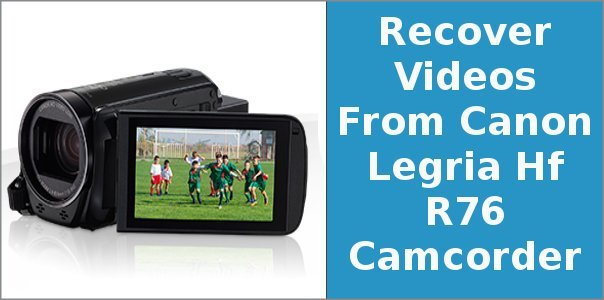 Recover Videos From Canon Camcorder