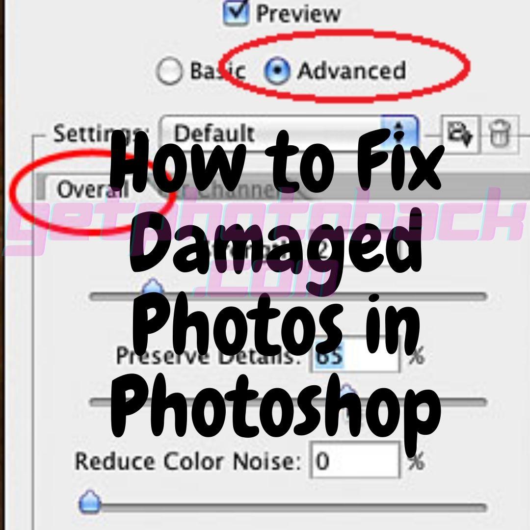Réparer les photos endommagées dans Photoshop