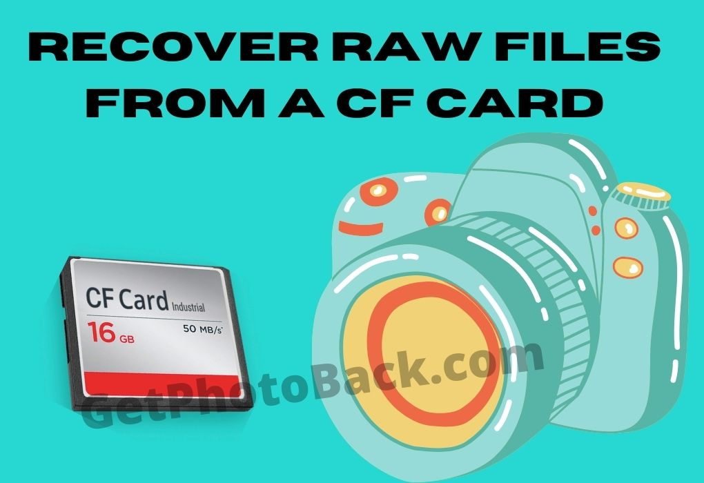Recover RAW Files from a CF Card
