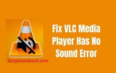 Fix VLC Media Player Has No Sound Error