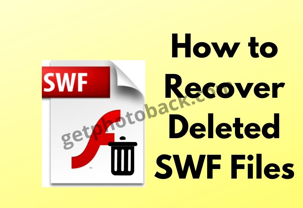 How to Recover Deleted SWF Files