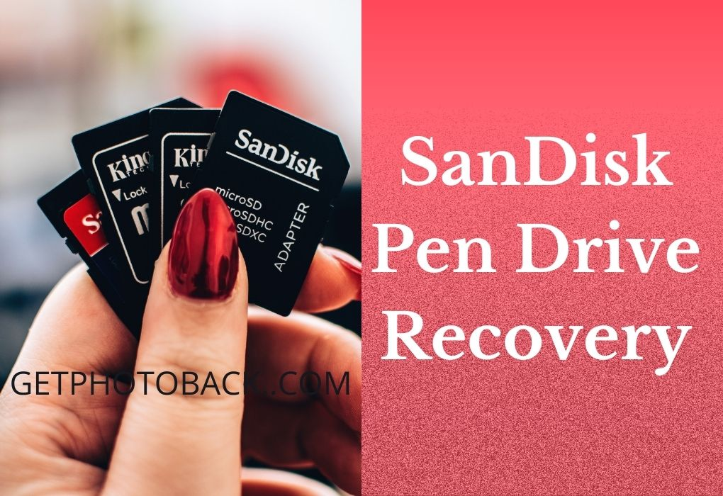SanDisk Pen Drive Recovery