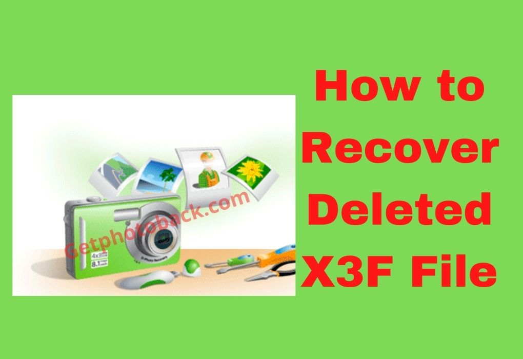 How to Recover Deleted X3F File