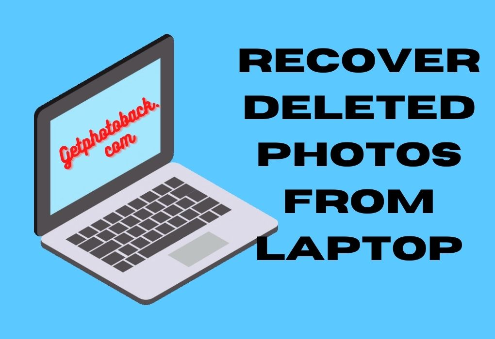 Recover Deleted Photos from Laptop