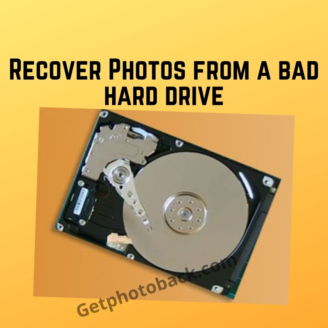 Recover Photos from a bad hard drive