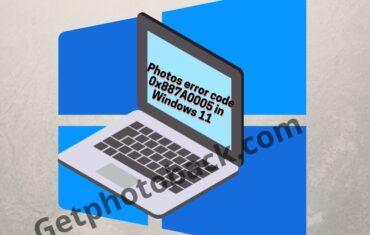 Photos error code 0x887A0005 in Windows 11